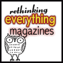 rethinking everything magazines
